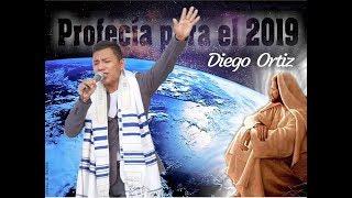 !!URGENTE PROFECÍA 2019 ADVERTENCIA PARA EL MUNDO!! PROFETA DIEGO ORTIZ