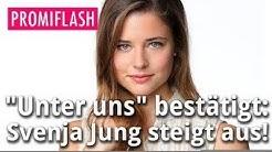Unter uns bestätigt: Svenja Jung steigt aus!