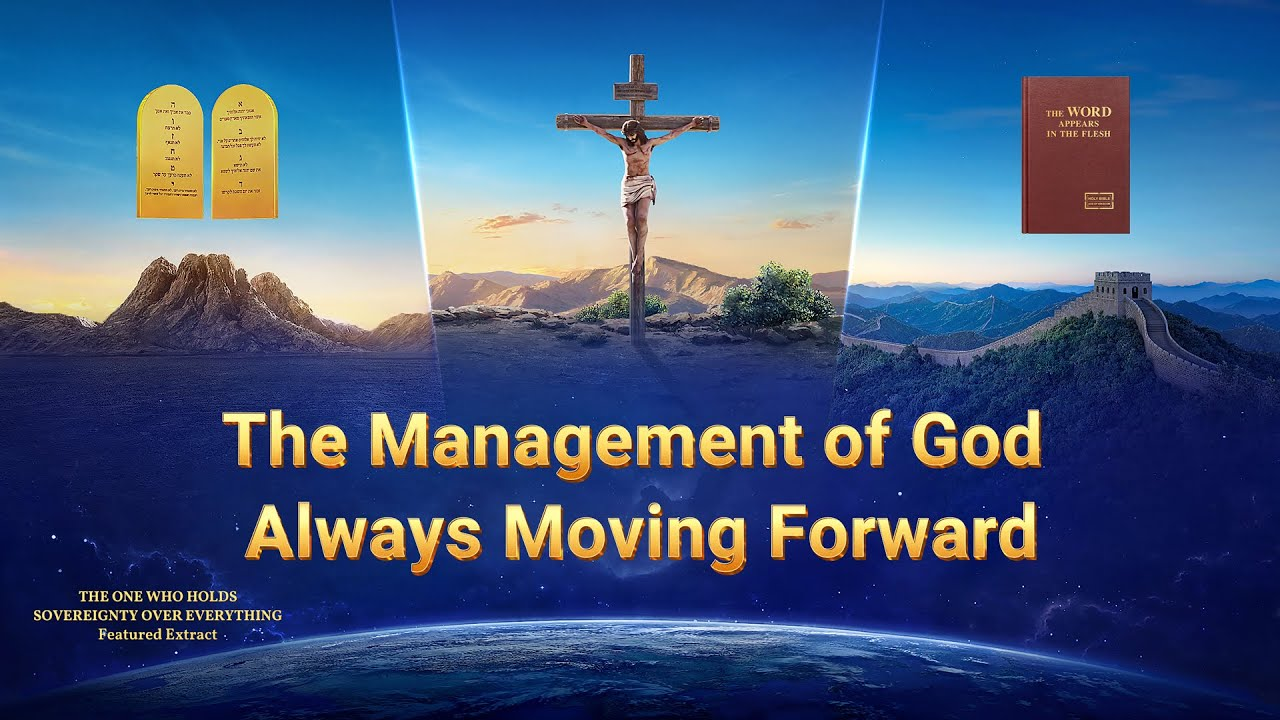 The Management of God Always Moving Forward