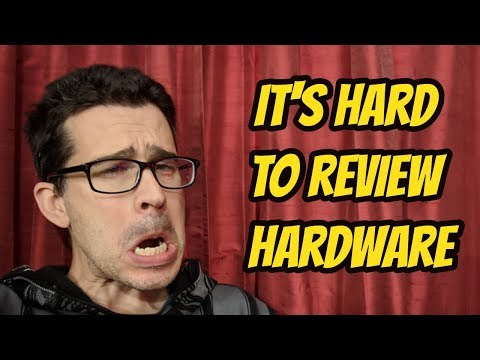 Why It's Hard to Review Consumer Electronics Hardware