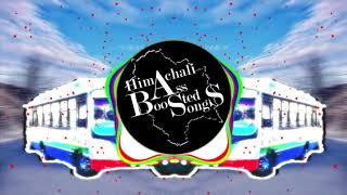 Gaddi Holi Bo Chalaya Drivera (Bass Boosted) | Himachali Bass Boosted Songs | Shimla Song