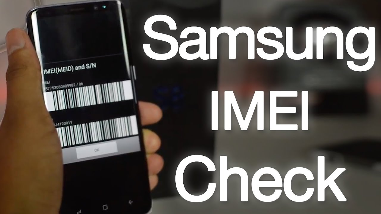 Samsung IMEI Check Service by IMEI – Check Carrier, Warranty, Model, SIMLock Instantly