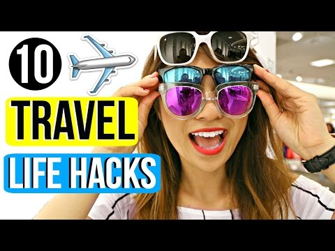 10 Travel Life Hacks You Must Know!