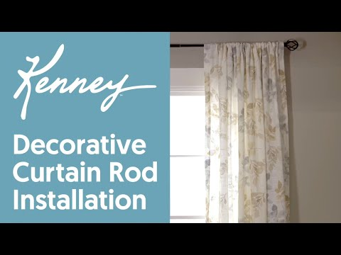 Kenney: Decorative Curtain Rod Installation