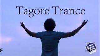 Tagore Trance - Tribute To Rabindranath Tagore - ArtistAloud
