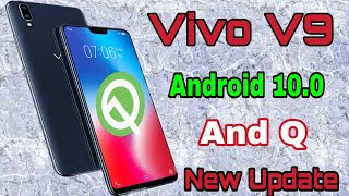 Vivo V9 Android 10.0 And Q New Update 2020 By Technical Salman