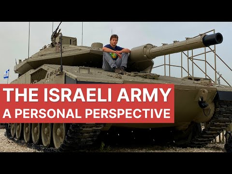 The ISRAELI ARMY - A Personal Perspective