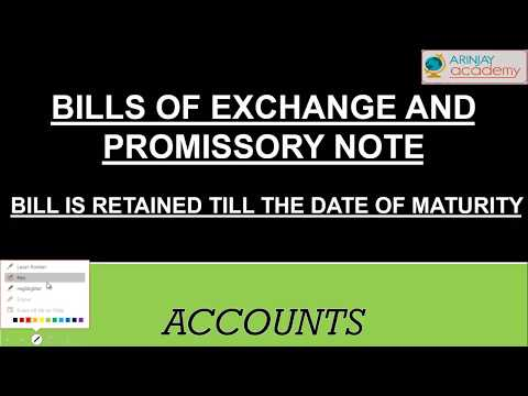 Bills of exchange and promissory note - Bill retained till maturity - Accounts