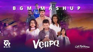 Venpa BGM || Mashup || GR BGM