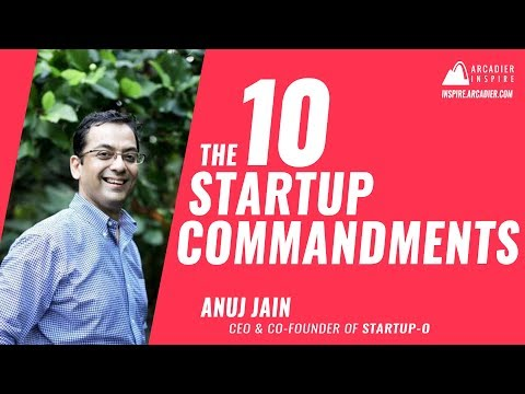The 10 Startup Commandments by Anuj Jain