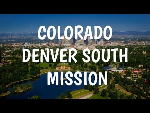 Colorado Denver South Mission