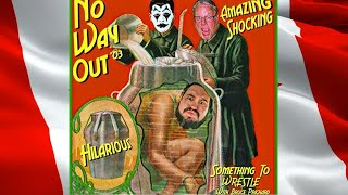 Something to Wrestle 88: No Way Out 2003