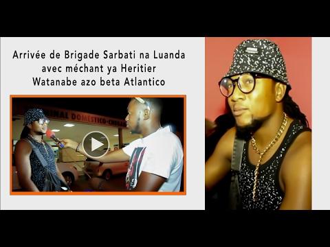 Arrivée de Brigade Sarbati na Luanda avec méchant ya Heritier Watanabe azo beta Atlantico...SOMO