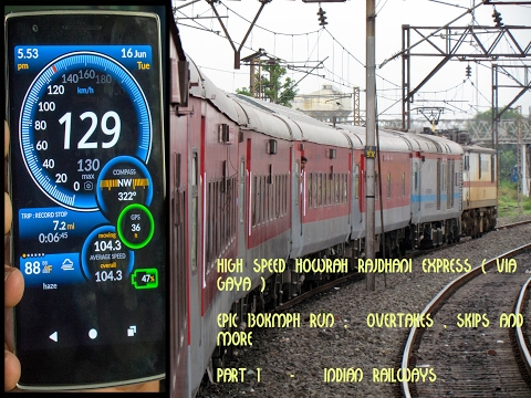 High speed HOWRAH RAJDHANI (via GAYA) Journey - Indian Railw