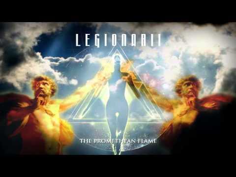 Legionarii - The Promethean Flame (Atlantis)