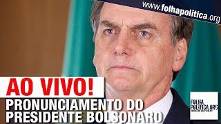 AO VIVO: PRONUNCIAMENTO DE BOLSONARO - NOVO PARTIDO, ALIANÇA, BRICS, PSL - LIVE DE 14/11/2019