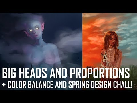 Critique Hour! Big heads and proportions! + Color balance and the spring design challenge!