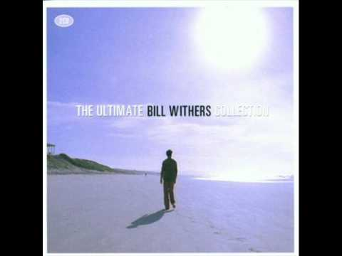 Bill Withers - You Just Can't Smile It Away