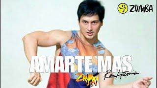 Amarte Mas | Zumba Fitness | Ron Antonio
