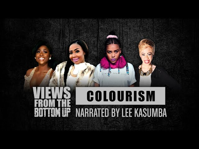 Watch: Colourism - How Do We Define Beauty? #ViewsFromTheBottomUp