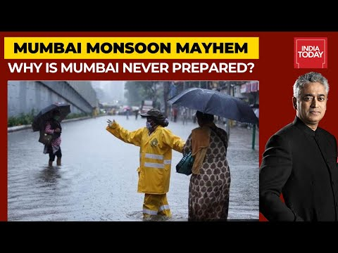 Why Is Mumbai Never Prepared For Rains? | News Today With Rajdeep