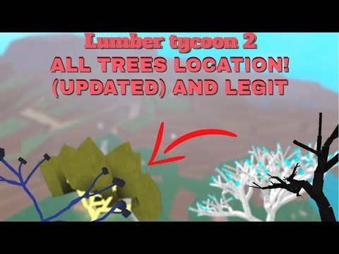 LUMBER TYCOON 2 All Tree Locations (Including Spook, Glow Wood, And More!)