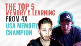 The Top 5 Memory & Learning Tips From 4X USA Memory Champion Nelson Dellis
