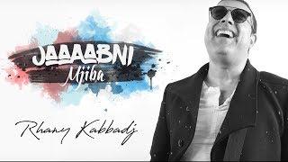 Download Rhany Kabbadj - Jabni Mjiba (Official Lyric Video) Mp3 and Videos