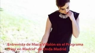 Entrevista de María Villalón en el Programa Hoy en Madrid de Onda Madrid el 6.12.2013