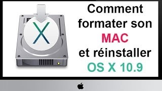 Comment formater son MAC et réinstaller OS X 10.9 Mavericks ?