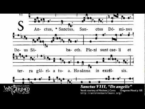 Sanctus VIII from Mass VIII, Gregorian Chant