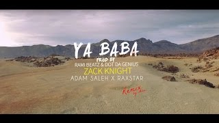 Zack Knight x Adam Saleh x Raxstar - Ya Baba Ft. Rami Beatz (Ahmi Ver.) Mp3