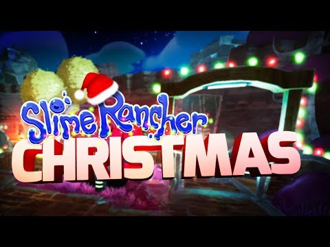 CHRISTMAS DECORATING THE RANCH! - Slime Rancher 1.1.1 Full Version Gameplay Part 21