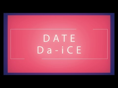 Da-iCE(ダイス) 「DATE」リリックビデオ (From 9th single「パラダイブ」2016.7.20 Release!!)