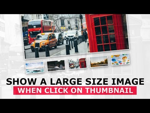 Show A Large Size Image When Click On Thumbnail With Javascript - Simple JQuery Photo Gallery