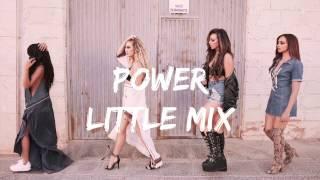 Power 力量 - Little Mix 混合甜心 中文歌詞