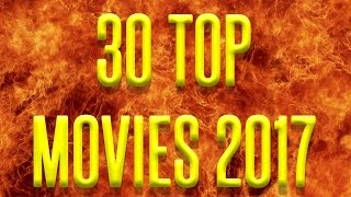 30 Top Movies for 2017 SUPERCUT