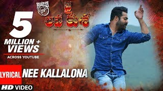 NEE KALLALONA Full Song With Lyrics Jai Lava Kusa Songs | Jr NTR, Raashi Khanna | Devi Sri Prasad