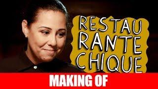 Vídeo - Making Of – Restaurante Chique