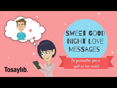 Good Night Love Messages to Guarantee You a Spot in Her Mind