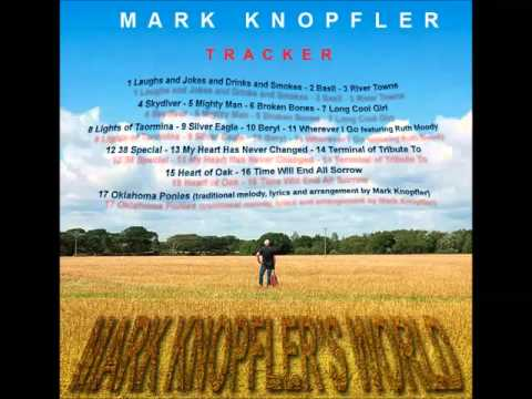 Mark Knopfler - Hot Dog - Tracker 2015( Bonus )