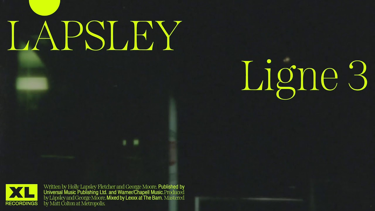 Låpsley - Ligne 3 (Official Audio)