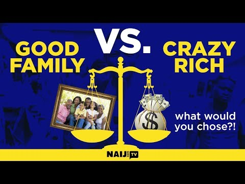 Would you rather have money or be poor and have a good family?