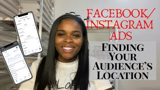 Facebook/ Instagram Ads For Small Beauty Brands Part 1. Finding Your Audience's Location