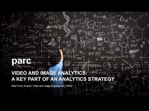 Video and Image Analytics  A Key Part of an Analytics Strategy