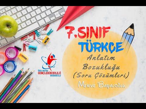 7.Sınıf- Türkçe- Anlatım Bozukluğu Soru Çözümü-Merve BAŞALOĞLU