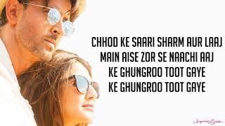Ghungroo (Lyrics) - War | Arijit Singh, Shilpa Rao | Hrithik Roshan,Vaani Kapoor