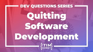 When Is It Tİme To Give Up Being A Developer?