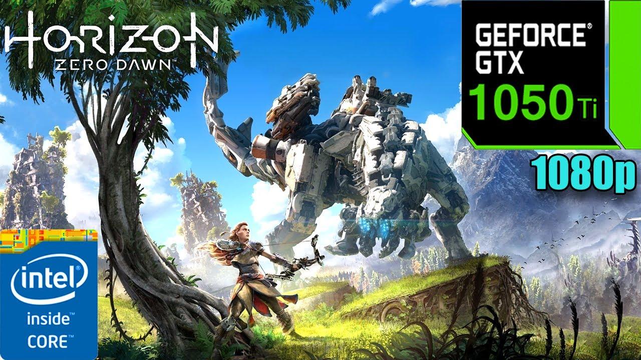 Horizon Zero Dawn : GTX 1050 Ti 4GB
