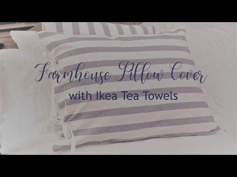 Farmhouse Pillow Cover / DIY Throw Pillow Cover / Ikea Tea Towel Hack For Pillow Cover